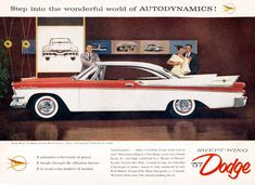 1957 Dodge Custom Royal Lancer Two Door Hardtop Plymouth Cars, Car Advertising, Misfit Toys, Us Cars, Vintage Ads, Vintage Classics, Buick, Mopar, Rock Roll