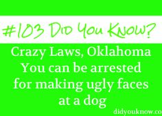 Crazy Laws, Oklahoma- Did You Know?