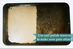 diy home sweet home: Nail Polish Remover to Shine Your Pans