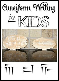 Cuneiform Writing for Kids. Mystery of History Volume 1, Lesson 7 #MOHI7
