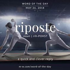 'Riposte' is the #wordoftheday . #language #merriamwebster #dictionary