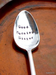 Good Morning Sister!