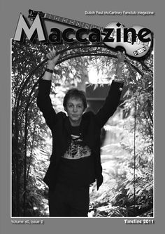 Maccazine – Timeline 2011, news special. Volume 40, number 2, 2012. Paul McCartney Fanclub – www.mccartneymaccazine.com