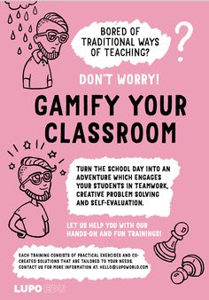 Gamify your classroom! Let us help you with our hands-on and fun trainings! Primary School, School Days, Teamwork, Problem Solving, We The People, No Worries, No Response, Self, Classroom