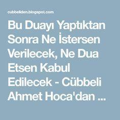 Bu Duayı Yaptıktan Sonra Ne İstersen Verilecek, Ne Dua Etsen Kabul Edilecek - Cübbeli Ahmet Hoca'dan Dua ve Zikirler