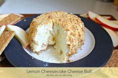 Lemon Cheesecake Cheese Ball - My Biscuits are Burning