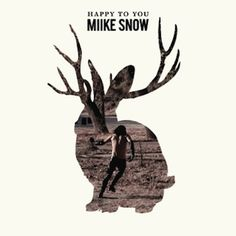 """Album: Happy To You by Miike Snow. No matter what others are saying...I think this album is fucking awesome and that these guys pretty much have a """"Midas Touch."""" #MiikeSnow"""