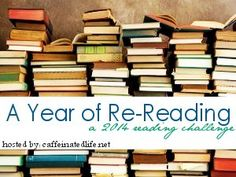 A Year in Re-Reading: A 2014 Reading Challenge