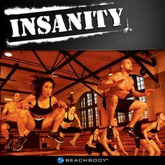 INSANITY...changing my life right now. hardest and BEST workout I've ever done