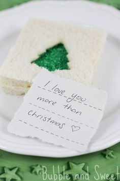 Bubble and Sweet: I love you more than Christmas kids lunch treats