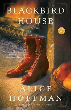 Book #11 of 2018 // Blackbird House by Alice Hoffman