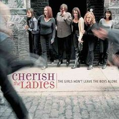 Cherish The Ladies - The Girls Won't Leave The Boys Alone