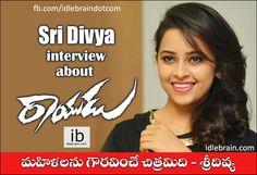 Sri Divya interview about Rayudu http://www.idlebrain.com/news/today/interview-sridivya-rayudu.html