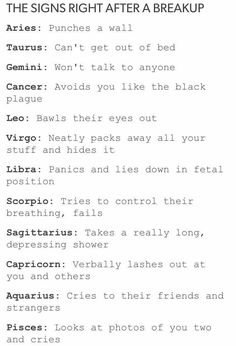 The Signs Right After A Breakup Leo Just broke up yesterday. and i jave never cried so much in my life. and at school oml Zodiac Sign Traits, Zodiac Signs Sagittarius, Zodiac Star Signs, My Zodiac Sign, Zodiac Quotes, Astrology Signs, Zodiac Memes, Gemini Quotes, Horoscope Memes