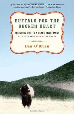 Bestseller Books Online Buffalo for the Broken Heart: Restoring Life to a Black Hills Ranch Dan O'Brien $10.88  - http://www.ebooknetworking.net/books_detail-037576139X.html