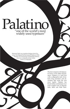 Poster for Palatino typeface -This poster I think uses direction well its mostly from left to right but its has a few diagonals. Its form looks professional as well and it has most of the principles- Anthony P Cool Typography, Typography Letters, Graphic Design Typography, Graphic Design Illustration, Typo Poster, Poster Fonts, Typographic Poster, Game Design, Web Design