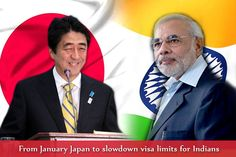 Japan said that it will reduce the difficulty for issuing multiple-express visas to short-term Indian travellers from January 11, days after for all Japanese citizens India announced 'visa on arrival' from March 1. --------- Last week Modi announced that for all Japanese citizens the India will extend the 'visa on arrivals' from March 1, 2016.