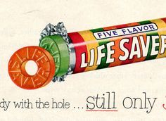 This is an original advertisement, not a copy. x 1952 Life Savers Candy ad. Retro Candy, Vintage Candy, 1950s Candy, 1950s Advertising, Vintage Advertisements, Old School Candy, Nostalgic Candy, Best Ads, Alternative Movie Posters