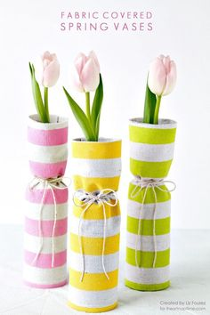 DIY Fabric Covered Spring Vases - 101 Easy DIY Spring Craft Ideas and Projects - DIY & Crafts