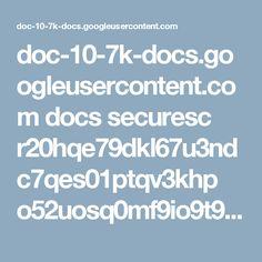 doc-10-7k-docs.googleusercontent.com docs securesc r20hqe79dkl67u3ndc7qes01ptqv3khp o52uosq0mf9io9t9aq0f5l62efrqaabd 1489111200000 14057452937969585891 12894447919054467372 0B8ciOFtydRP5QkowUkRXeldWN2c?e=download&nonce=fbnb1i6h98s84&user=12894447919054467372&hash=14r24c6qkq9quegj79f11qdeucsdejhl