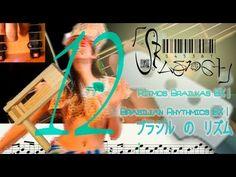 Rítmica Brazuka BX 12   Brazukas Rhythms BX 12  十二:  バス に ブラズカ の リズム