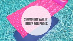 Swimming Safety: Rules for Pools Safety Rules, Kids Health, Physical Activities, Pools, Helpful Hints, Physics, Infographic, Swimming, Healthy