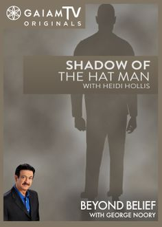 Shadows of the night take on many forms and illusions from our imagination. Most shadows are in union with the peaceful stillness of night, others move with sinister intent. Many reports of these moving shadows include encounters with another ominous presence; one that is not of the shadows. Heidi Hollis reveals what she has learned about the Hat Man, an entity who often accompanies the shadow people.