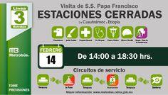 Con motivo de la visita del Papa Francisco se realizarán cierres de estaciones en la #L3MB (Vía #Metrobús)