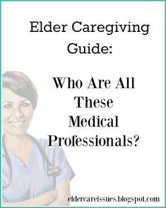 Caregiver Guide: Medical Professionals