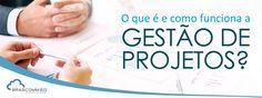 O que é e como funciona a gestão de projetos?  http://www.brascomm.net.br/como-funciona-gestao-de-projetos/