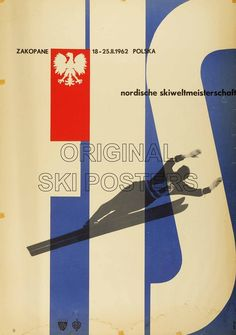 Zakopane FIS Ski World Championships 1962. Offset Lithograph in colours 1961, printed in Poland for the FIS. — Designspiration