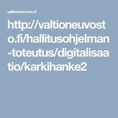 http://valtioneuvosto.fi/hallitusohjelman-toteutus/digitalisaatio/karkihanke2