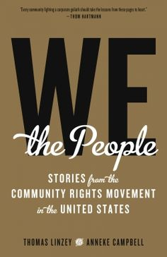 Book of the Day: We the People: Stories from the Community Rights Movement in the United States — This emboldening book will equip movements to fight for community rights. Read More: https://www.forewordreviews.com/reviews/we-the-people/?utm_content=buffer25b82&utm_medium=social&utm_source=pinterest.com&utm_campaign=buffer