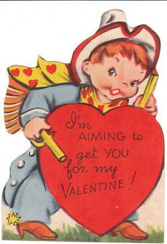 Vintage Valentine Card Cowboy and Gun Aiming for You