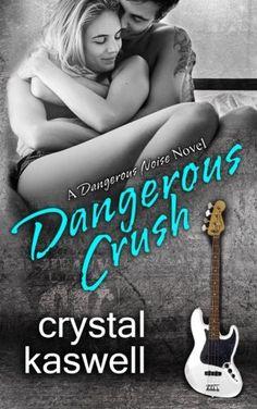 Dangerous Crush (Dangerous Noise) (Volume 2) by Crystal K... https://www.amazon.com/dp/1942135246/ref=cm_sw_r_pi_dp_x_AUyDyb11PHWFB