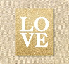 Gold Glitter Sparkle Love Digital Printable | Instant Download Print for Wall Decor DIY Nursery Decoration or Gift | Happy Valentines Day