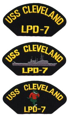 USS CLEVELAND LPD-7 - 2 Original hat patches selling for $2.00 ea. including s & h by First Class Mail.  Contact ussforrestalcva59@gmail.com for larger quantity pricing.