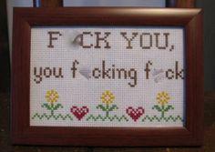 Eff You You Effing Eff Framed Cross Stitch by PurpleHippoStitches, $35.00