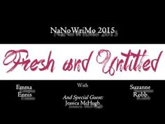 It's almost NaNoWriMo time again, and since Jessica McHugh would be somewhat of a NaNoWriMo connoisseur we got her on to tell us all about it. Special Guest, To Tell, Novels, Channel, Author, Entertaining, Fresh, Writing, Youtube