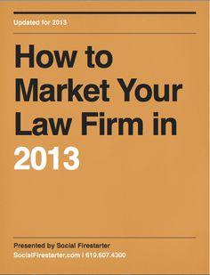 Yurt Dışında Hukuk Şirketleri Pazarlama ve Reklam Konularında Özgürlüklerine Kavuştu. İşte Hukuk Büroları İçin Pazarlama Stratejiler. http://socialfirestarter.com/law-firm-marketing