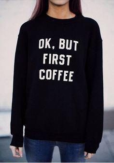 Casual : OK but first coffee !