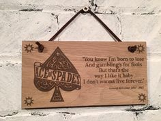 """Lemmy from Motorhead quote """"You know I'm born to lose And gambling's for fools..."""" Shabby chic wooden plaque/wall sign. Great gift. by EngraviaDigital on Etsy"""