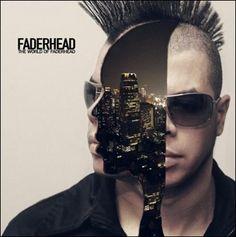 Faderhead - The World Of Faderhead
