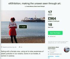 Kickstarter: eXXhibition, making the unseen through art
