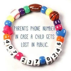 Create a fun bracelet for your children and use beads to add your phone number. Great for emergencies or if your child gets lost. DIY emrgency safety craft. - http://diycraftsmom.com/child-safety-emergency-phone-number-bracelet/