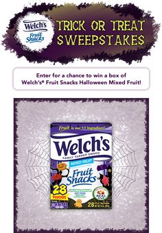 Ends 10/19. (100) winners will receive one (1) twenty-eight (28) count box of Welch's® Fruit Snacks (ARV $4.99)