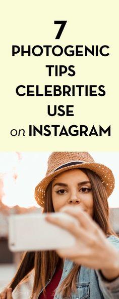 7 Photogenic Tips Celebrities Use on Instagram