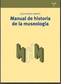 Manual de Historia de la Museología