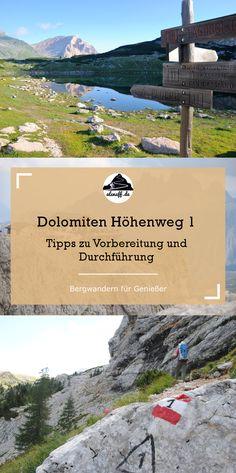 Alles, was Du für eine Wanderung auf dem Dolomiten Höhenweg Nr. 1 wissen musst. Infos zu benötigter Ausrüstung, Vorbereitung, Etappen und Hütten.