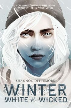 Winter, White and Wicked by Shannon Dittemore - Released October 13, 2020 #fantasy #youngadult Cool Books, Ya Books, Books To Read, The Journey, Mad Max, New York Times, Husky Names, Wicked Book, White Books